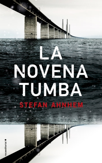 La novena tumba ebook by Stefan Ahnhem