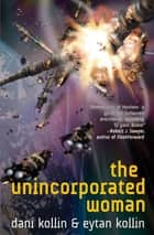 The Unincorporated Woman ebook by Dani Kollin,Eytan Kollin