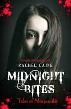 Midnight Bites - Tales of Morganville ebook by