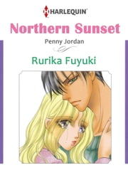 NORTHERN SUNSET (Harlequin Comics) - Harlequin Comics ebook by Rurika Funaki,Penny Jordan