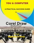 You & Computer-Corel Draw ebook by Key Usen