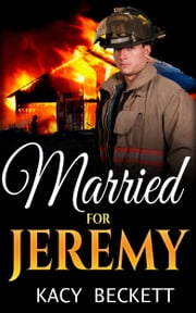 Married For Jeremy ebook by Kacy Beckett