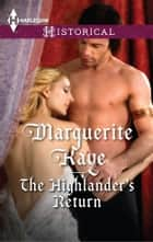 The Highlander's Return - A Thrilling Adventure of Highland Passion ebook by Marguerite Kaye