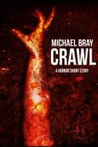 Crawl ebook by Michael Bray