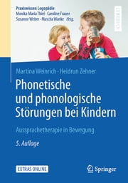 Phonetische und phonologische Störungen bei Kindern - Aussprachetherapie in Bewegung ebook by Kobo.Web.Store.Products.Fields.ContributorFieldViewModel