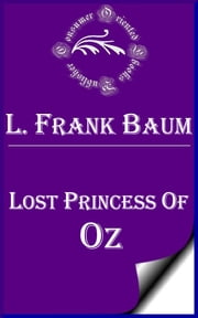 Lost Princess of Oz ebook by L. Frank Baum