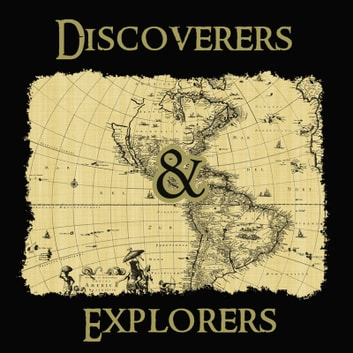 Discoverers and Explorers audiobook by Edward R. Shaw