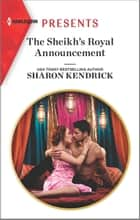 The Sheikh's Royal Announcement ebook by Sharon Kendrick