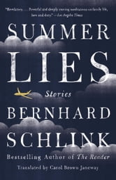 Summer Lies - Stories ebook by Bernhard Schlink