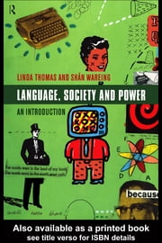 Language, Society and Power: An Introduction ebook by Peccei, Jean Stilwell