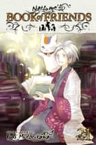 Natsume's Book of Friends, Vol. 21 ebook by Yuki Midorikawa