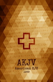American King James Version - Holy Bible (AKJV, 1999) ebook by Two Sparrows Bibles,Michael Peter Engelbrite