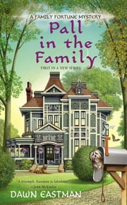Pall in the Family ebook by Dawn Eastman