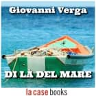Di là del mare audiobook by Giovanni Verga