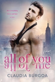 All of You All of Me ebook by Claudia Burgoa