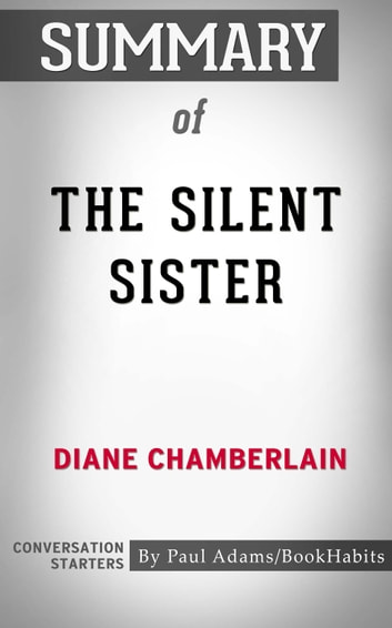 Summary of The Silent Sister eBook by Paul Adams