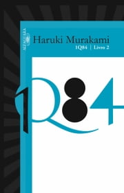 1Q84 - Livro 2 ebook by Haruki Murakami