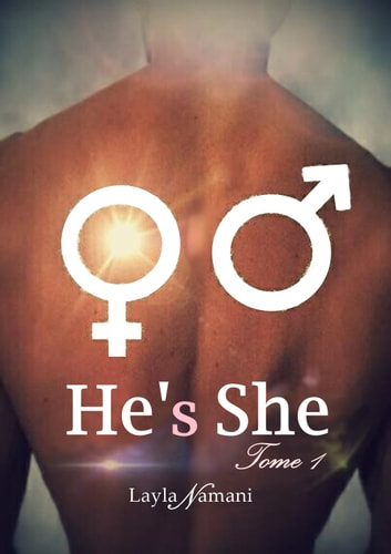 He's She - Tome 1 eBook by Layla Namani