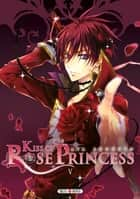 Kiss of Rose Princess T05 eBook by Aya Shouoto