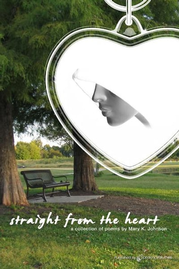 Straight from the Heart ebook by Mary K. Johnson