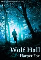 Wolf Hall ebook by Harper Fox