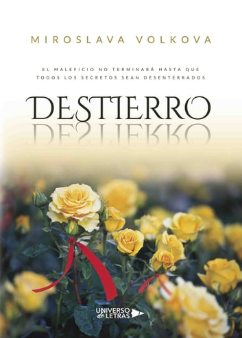 Destierro ebook by Miroslava Volkova