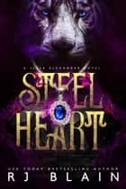 Steel Heart - A Jesse Alexander Novel, #2 ebook by RJ Blain