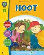 Hoot - Literature Kit Gr. 5-6 ebook by Nat Reed