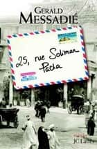 25 rue Soliman Pacha ebook by