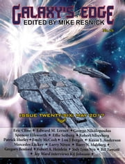 Galaxy's Edge Magazine: Issue 26, May 2017 - Galaxy's Edge, #26 Ebook di Larry Niven,Kevin J. Anderson,Mercedes Lackey,Edward M. Lerner