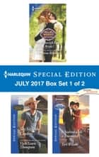 Harlequin Special Edition July 2017 Box Set 1 of 2 - The Maverick Fakes a Bride!\Do You Take This Cowboy?\It Started with a Diamond ebook by Christine Rimmer, Vicki Lewis Thompson, Teri Wilson