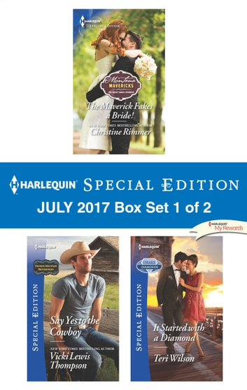 Harlequin Special Edition July 2017 Box Set 1 of 2 - An Anthology ebook by Christine Rimmer,Vicki Lewis Thompson,Teri Wilson