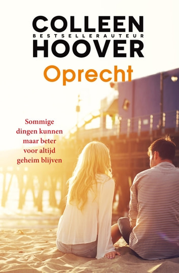 Oprecht ebook by Colleen Hoover