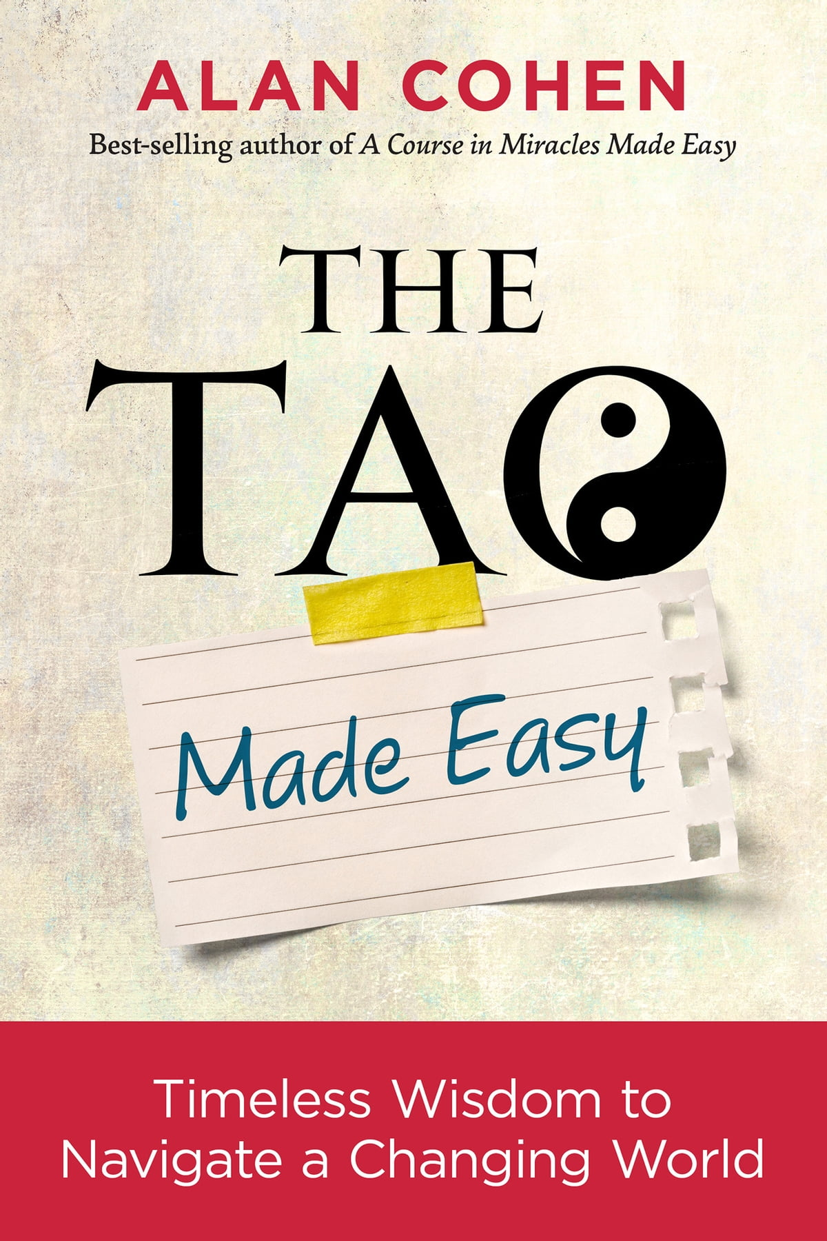 The Tao Made Easy ebook by Alan Cohen - Rakuten Kobo