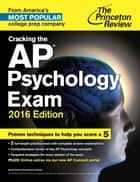 Cracking the AP Psychology Exam, 2016 Edition ebook by Princeton Review