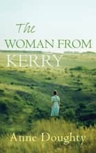 The Woman from Kerry ebook by Anne Doughty