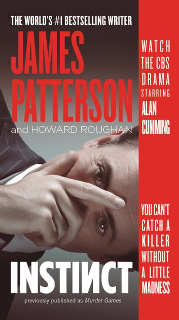 Instinct (previously published as Murder Games) ebook by James Patterson,Howard Roughan