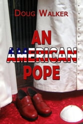 An American Pope ebook by Doug Walker