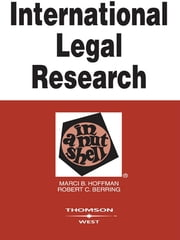 International Legal Research in a Nutshell ebook by Marci Hoffman,Robert Berring