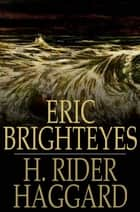 Eric Brighteyes ebook by