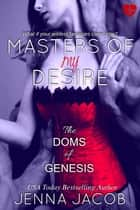 Masters Of My Desire ebook by