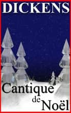 Cantique de Noël ebook by Charles Dickens
