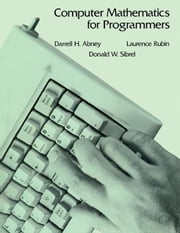 Computer Mathematics for Programmers ebook by Abney, Darrell H.