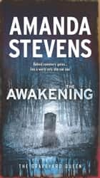 The Awakening - A Paranormal Romance Novel ebook by Amanda Stevens