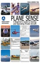 Plane Sense ebook by Nightingale Bamford School