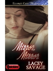 Mirror, Mirror ebook by Lacey Savage
