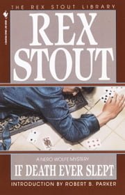 If Death Ever Slept ebook by Rex Stout