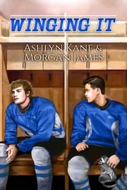 Winging It ebook by Ashlyn Kane, Morgan James