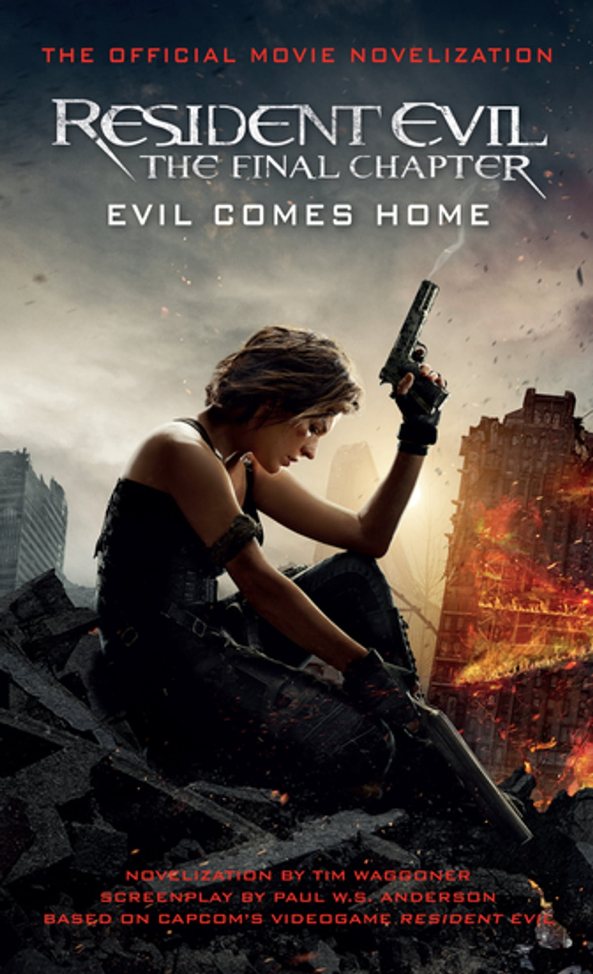 Resident Evil: The Final Chapter (The Official Movie Novelization) e-Kitap  Tim Waggoner - 9781785652974 | Rakuten Kobo