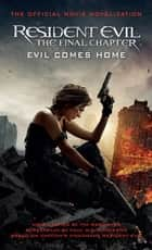 Resident Evil: The Final Chapter (The Official Movie Novelization) ebook by Tim Waggoner